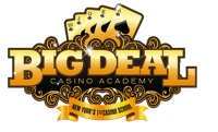 Big Deal Casino Academy